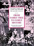From Family Tree to Family History, , 052146577X