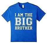 i am the big brother t shirt - Kids I'm The Big Brother T-Shirt 4 Royal Blue