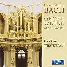 Bach: Orgel Werke by Franz Raml (2013-08-05)