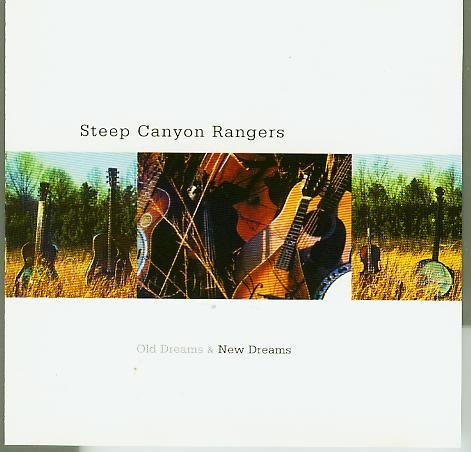 Old Dreams and New Dreams by Steep Canyon Music
