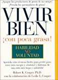 Vivir Bien, Robert K. Cooper and Leslie L. Cooper, 1579543006