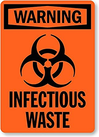 Infectious Waste With Biohazard Symbol Aluminum Sign 10 X 7