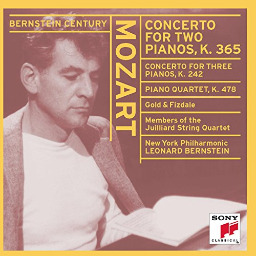 Mozart: Concerto for Two Pianos / Concerto for Three Pianos / Piano Quartet in G minor, K. 242, 365, 478 (Bernstein - Quartet Members String