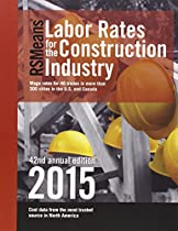 RSMeans Labor Rates for the Construction Industry 2015