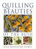 img - for Quilling Beauties of the Bush book / textbook / text book