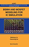 img - for BSIM4 and MOSFET Modeling for IC Simulation (International Series on Advanced in Solid State Electronics and Technology) (International Series on Advances in Solid State Electronics) book / textbook / text book