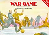 War Game, Michael Foreman, 1857937139