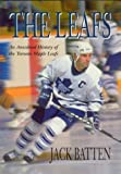 img - for The Leafs: An Anecdotal History of the Toronto Maple Leafs book / textbook / text book