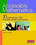 Accessible Mathematics: Ten Instructional Shifts