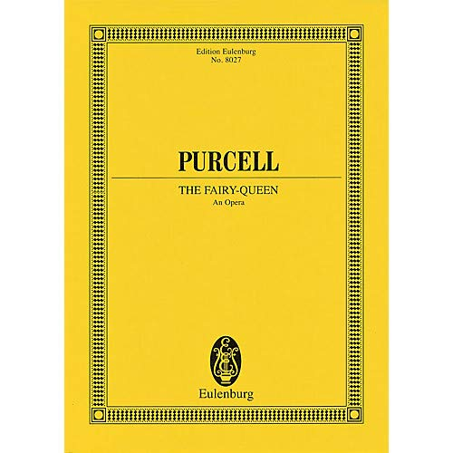 The Fairy-Queen (Study Score) Schott Series Composed by Henry Purcell