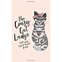 The Crazy Cat Lady's 2019-2020 2-Year Pocket Diary: The Cat Lover's Pocket Planner 2019-2020 Month to View (UK Edition) (2019 Daily, Weekly and ... Personal Organisers and Appointment Books)