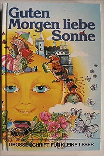 Guten Morgen Liebe Sonne 9783850010016 Amazoncom Books
