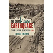 The Great Kantō Earthquake and the Chimera of National Reconstruction in Japan (Contemporary Asia in the World)