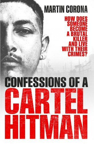 Download for free Confessions of a Cartel Hitman