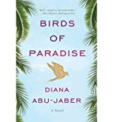 [ BIRDS OF PARADISE A NOVEL BY ABU-JABER, DIANA](AUTHOR)PAPERBACK