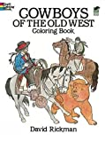 img - for Cowboys of the Old West Coloring Book (Dover History Coloring Book) book / textbook / text book