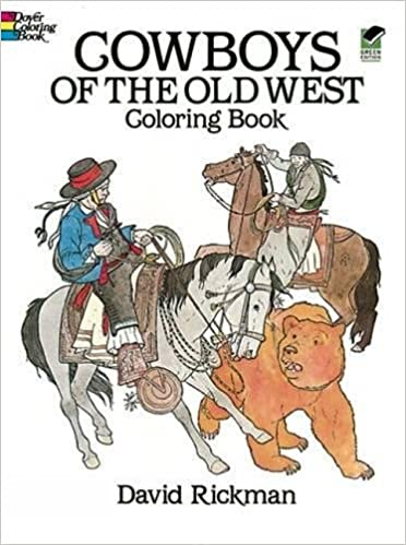 Cowboys of the Old West Coloring Book (Dover History Coloring Book ...