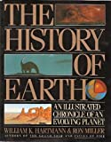 img - for The History of the Earth: An Illustrated Chronicle of Our Planet book / textbook / text book