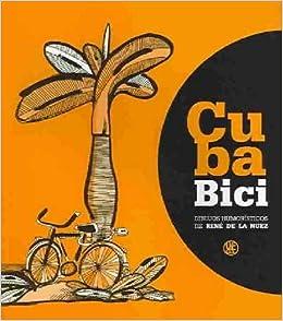 Cuba Bici : Dibujos Humoristicos / Cuba Bike : Humorous Drawings ...