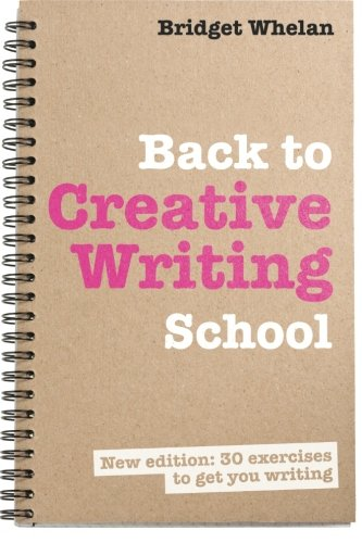 Back to Creative Writing School [Whelan, Bridget] (Tapa Blanda)