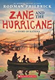 img - for Zane and the Hurricane: A Story of Katrina book / textbook / text book