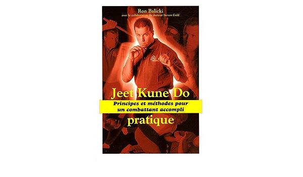 Jeet Kune Do pratique by Ron Balicki: Amazon.es: Ron Balicki ...
