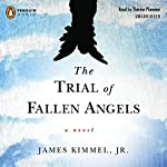 The Trial of Fallen Angels | James Kimmel Jr.