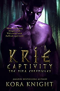 Kríe Captivity (The Nira Chronicles Book 1) by [Knight, Kora]