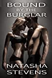 Bound by the Burglar