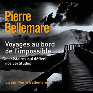 Voyages au bord de l'impossible 2 Audiobook