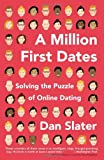 A Million First Dates, Dan Slater, 161723009X