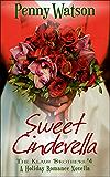Sweet Cinderella (A Christmas Novella) (The Klaus Brothers Book 4)