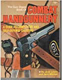 Combat Handgunnery, Jack Lewis and Jack Mitchell, 0910676623