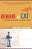 Beware of Cat: And Other Encounters of a Letter