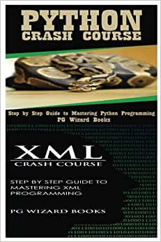 Python Crash Course + XML Crash Course