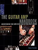 Guitar Amplifier Handbook