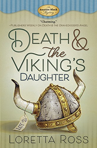Death & the Viking's Daughter (An Auction Block Mystery) by [Ross, Loretta]