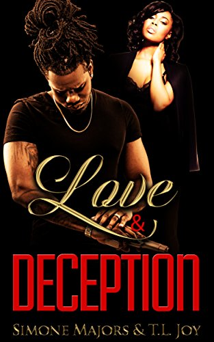 Love & Deception (Side Chick Obsession Book 1)
