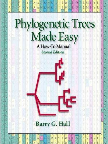 (Phylogenetic Trees Made Easy by Barry G. Hall (2004-08-10))