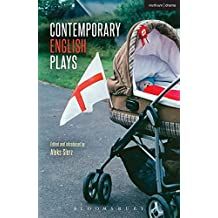 Contemporary English Plays: Eden's Empire; Alaska; Shades; A Day at the Racists; The Westbridge (Play Anthologies)