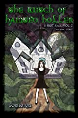 The Witch of Hainted Holler: A Smut Saga Paperback