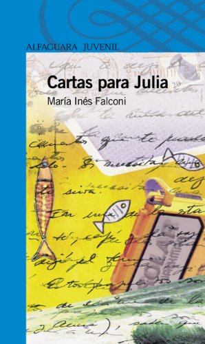 Cartas para Julia (Spanish Edition) by [Falconi, María Inés]