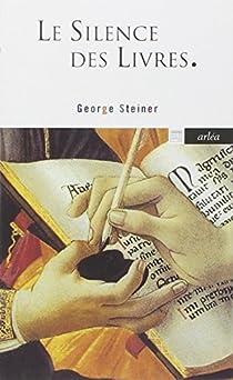 Le silence des livres par Steiner