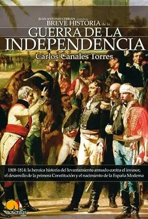 Breve historia de la Guerra de Independencia española eBook: CANALES, CARLOS: Amazon.es: Tienda Kindle