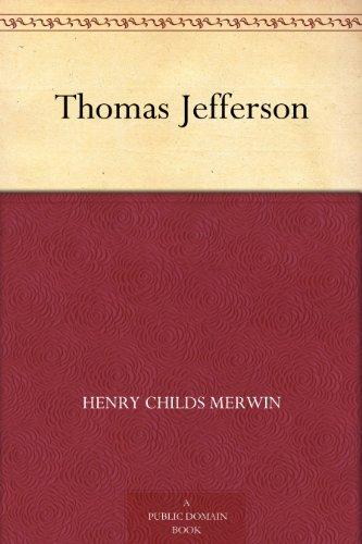 Amazon Thomas Jefferson Ebook Henry Childs Merwin Kindle Store