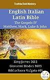 English Italian Latin Bible - The Gospels IV