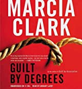 Guilt by Degrees Clark, Marcia ( Author ) May-08-2012 Compact Disc