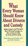 51GEjwf 38L. SL160  What Every Woman Should Know about Divorce and Custody