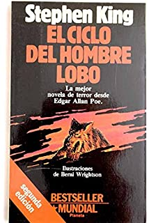 El Ciclo Del Hombre Lobo / Cycle of the Werewolf (Spanish Edition)