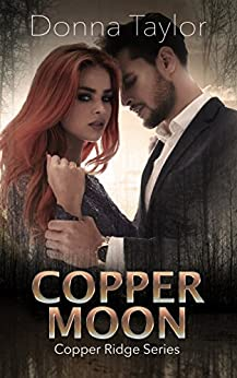 Copper Moon: Copper Ridge Series by [Taylor, Donna]